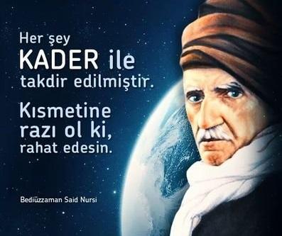 BEDİÜZZAMAN SAİD NURSİ'NİN KADER MESELESİNE BAKIŞI  IV
